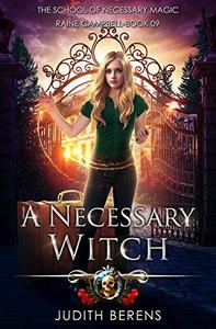 A Necessary Witch: An Urban Fantasy Action Adventure