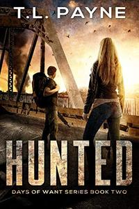 Hunted: A Post Apocalyptic EMP Survival Thriller