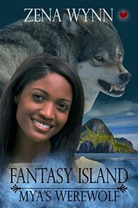 Fantasy Island: Mya's Werewolf