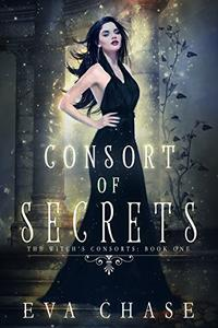 Consort of Secrets: A Paranormal Reverse Harem Novel