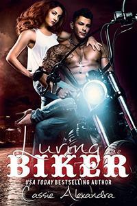 Luring the Biker (The Biker Series) Book 7