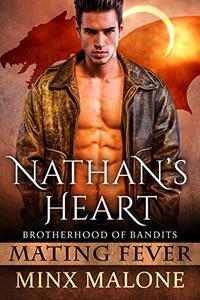 Nathan's Heart (a Dragon-Shifter Paranormal Romance) (Brotherhood of Bandits