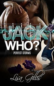 Jack Who?: A Storm Rock Band Romance
