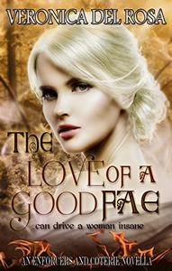 The Love of a Good Fae: An Enforcers and Coterie Novella