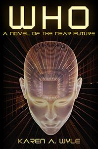Who: A Novel of the Near Future
