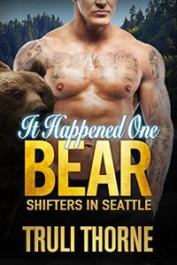 It Happened One Bear: BBW Bear Shifter Paranormal Romance