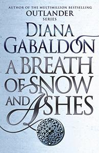 A Breath Of Snow And Ashes: