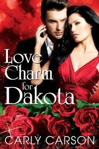 Love Charm for Dakota