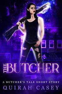 The Butcher: A Butcher's Tale Short Story