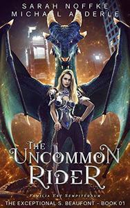 The Uncommon Rider