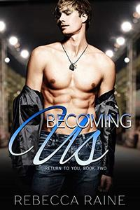 Becoming Us: MMF Bisexual Romance