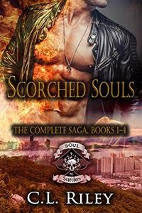 Scorched Souls: The Complete Saga: Books 1-4