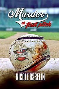 Murder at First Pitch: Ball Park Mysteries: Book 1
