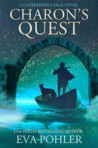 Charon's Quest: A Gatekeeper's Saga Novel