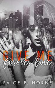 Give Me Forever Love