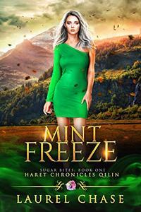 Mint Freeze: Haret Chronicles Qilin: A Fantasy Romance
