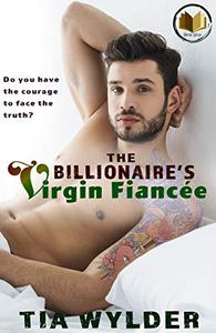 The Billionaire's Virgin Fiancée