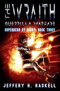 The Wraith : Guerrilla Warfare