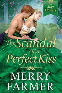 The Scandal of a Perfect Kiss