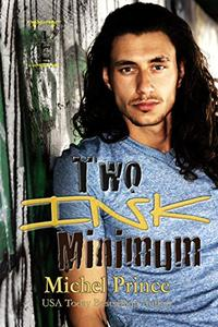 Two Ink Minimum: Book 1 of the Permanent Hangover Series