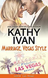 Marriage, Vegas Style