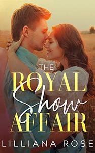 The Royal Show Affair