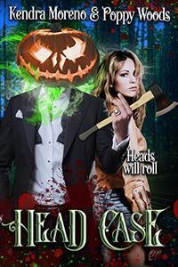 Head Case : A Halloween Classic Reimagined