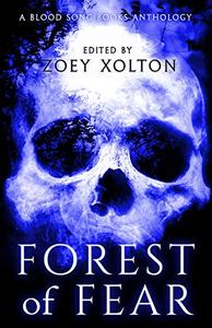 Forest of Fear 2: An Anthology of Halloween Horror Microfiction