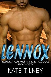 LENNOX (Sunset Canyon Fire & Rescue: Rookies #3): a BBW, firefighter instalove short romance