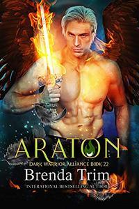 Araton: Dark Warrior Alliance Book 22