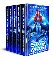 The Complete Star Magi: A Space Fantasy Epic