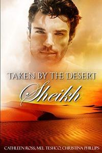 Taken by the Desert Sheikh
