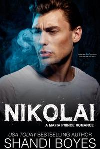 Nikolai: A Mafia Prince Romance