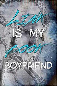 Link Is My Book Boyfriend