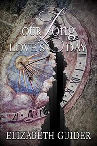 Our Long Love's Day