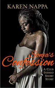 Sonja's Confession: A Club Indigo short story