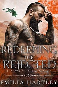 Redeeming the Rejected