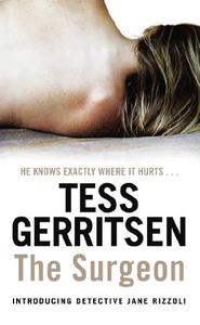 The Surgeon: (Rizzoli & Isles series 1): From the Sunday Times bestselling author