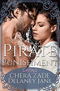 Pirate Punishment: An Erotic Pirate Group Punishment Short Story