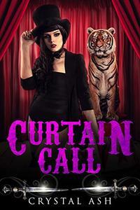 Curtain Call: A Reverse Harem Paranormal Romance