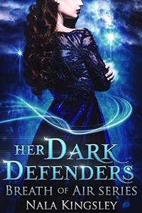 Her Dark Defenders: Breath of Air