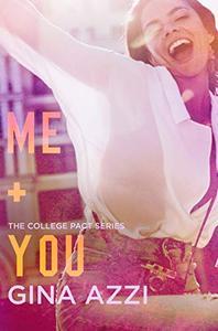 Me + You: A College Romance