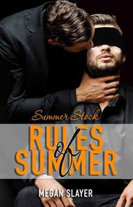 Summer Stock: Rules of Summer