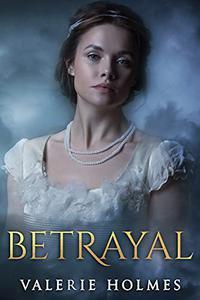 Betrayal: Regency ~ Friends and Foes 1