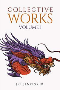 Collective Works: Volume 1