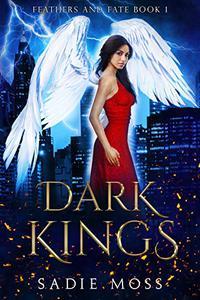 Dark Kings: A Paranormal Romance