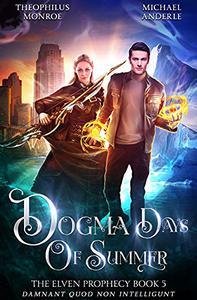 Dogma Days of Summer