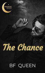 The Chance : A Second Chance Muslim Romance