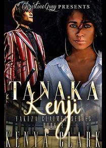 Tanaka Renji: Yakuza Claimed Series- Book 2