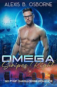Omega Swipes Right: A Sci-Fi MF Omegaverse Romance Novella